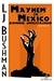 Mayhem in Mexico: Zombie Infestation, A Serena Rouge Novel