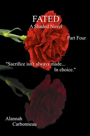 Fated: A Shaded Novel (Book Four)