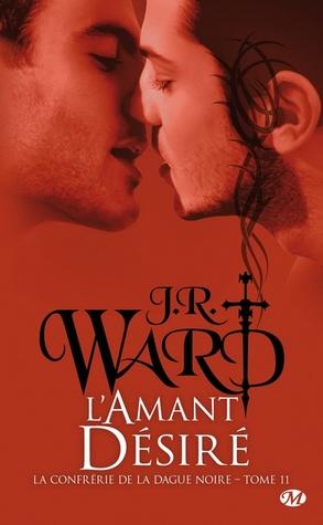 L'amant désiré (La confrérie de la dague noire, #11)