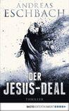 Der Jesus-Deal by Andreas Eschbach