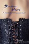 Bleeding Heart (Captured Miracle, #2)