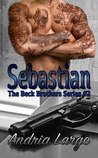 Sebastian (The Beck Brothers, #2)