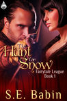 The Hunt For Snow by S.E. Babin