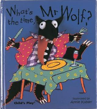 What's the Time, Mr. Wolf? [With Finger Puppet]