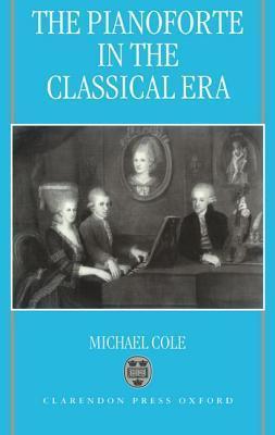 The Pianoforte In The Classical Era