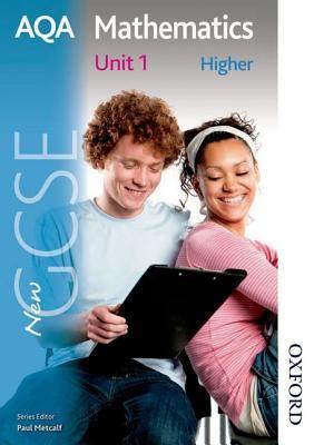Aqa Mathematics: Higher Students' Book Unit 1: New Gcse