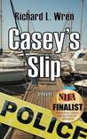Casey's Slip