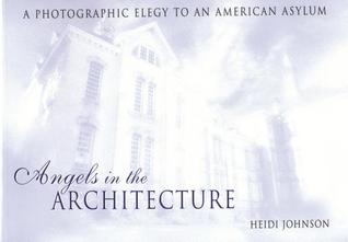 Angels in the Architecture by Heidi Johnson