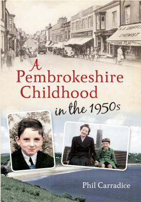 a-pembrokeshire-childhood-in-the-1950s-by-phil-carradice