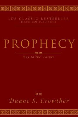 Prophecy, Key to the Future