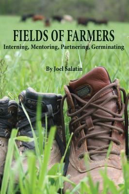 Fields of Farmers: Interning, Mentoring, Partnering, Germinating