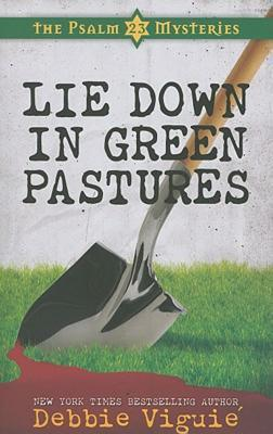 lie-down-in-green-pastures-the-psalm-23-mysteries-3