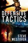 Defensive Tactics (Defensive Tactics, #1)