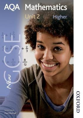 Aqa Mathematics: Higher Students' Book Unit 2: New Gcse