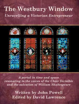 The Westbury Window: Unravelling a Victorian Entrepreneur