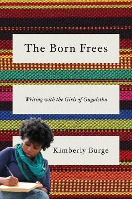 the-born-frees-writing-with-the-girls-of-gugulethu