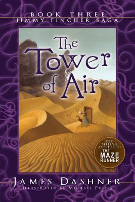 The Tower of Air (The Jimmy Fincher Saga, #3)