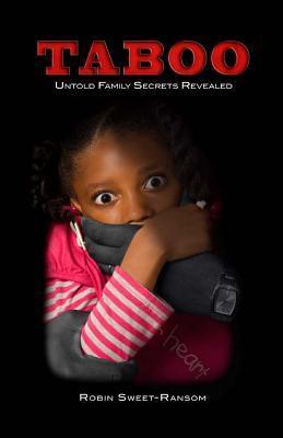 TABOO Untold Family Secrets Revealed: Untold Family Secrets Revealed
