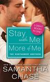 Stay with Me / More of Me