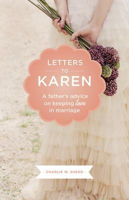 letters-to-karen-a-father-s-advice-on-keeping-love-in-marriage