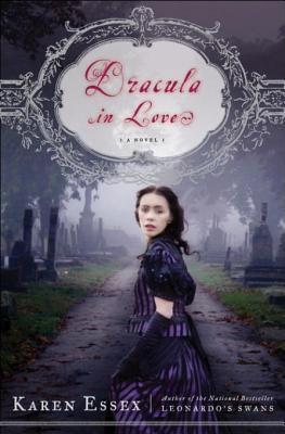 Dracula in Love by Karen Essex