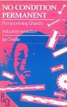 No Condition Permanent: Pump-Priming Ghana's Industrial Revolution