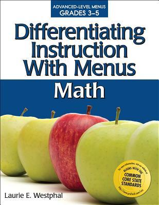 Differentiating Instruction With Menus Grades 3 5 Math By Laurie E