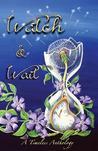 Watch & Wait