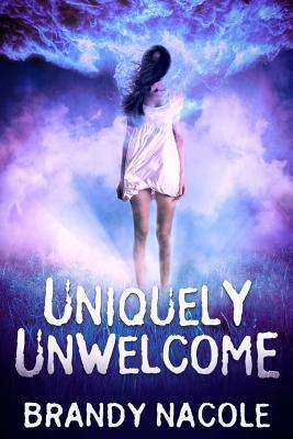 Uniquely Unwelcome (The Shadow World, #1)