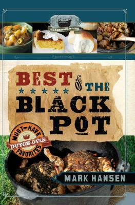 Best of the Black Pot by Mark   Hansen