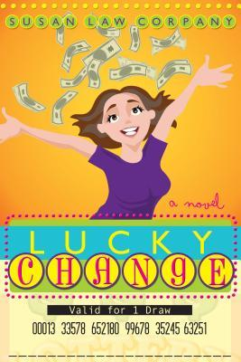 Lucky Change by Susan Law Corpany