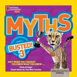 Myths Busted! 3: Just When You Thought You Knew What You Knew