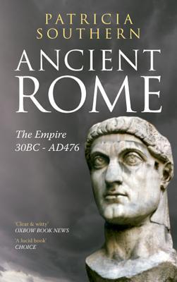 Ancient Rome the Empire 30BC-AD476
