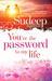 You are the Password to my Life by Sudeep Nagarkar
