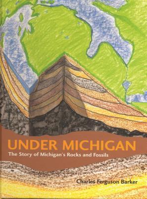 Under Michigan by Charles Ferguson Barker