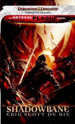 Shadowbane (The Abyssal Plague Spreads, ...
