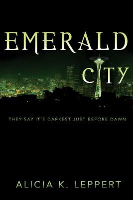 Emerald City by Alicia K. Leppert