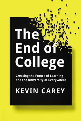 The end of college creating the future of learning and the 22571619 fandeluxe Gallery