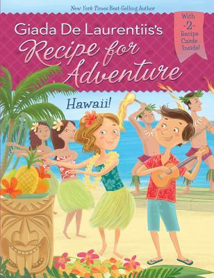 Hawaii! (Recipe for Adventure, #6)