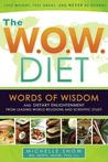 The W.O.W. Diet by Michelle Snow