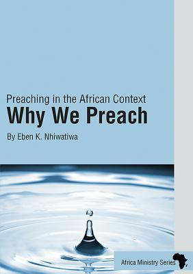 Preaching in the African Context: Why We Preach