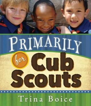 Primarily for Cub Scouts