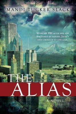 The Alias by Mandi Slack