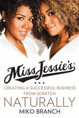 Miss Jessie's Natural Millionaires by Miko Branch