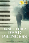 Dance for a Dead Princess