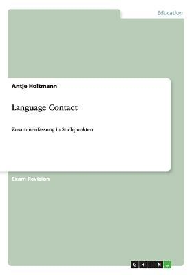 Language Contact. Zusammenfassung in Stichpunkten