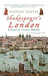 Shakespeare's London by Stephen Porter