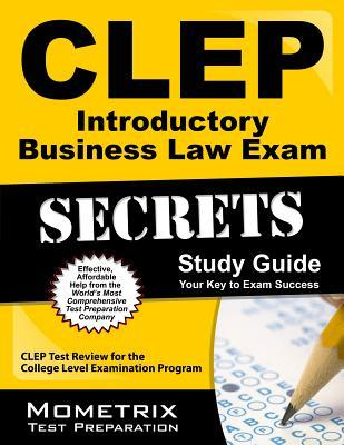 CLEP Introductory Business Law Exam: CLEP Test Review for the College Level Examination Program