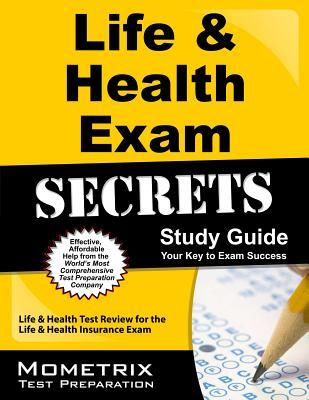 Life & Health Exam Secrets: Life & Health Test Practice & Review for the Life & Health Insurance Exam