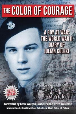 the-color-of-courage-a-boy-at-war-the-world-war-ii-diary-of-julian-kulski